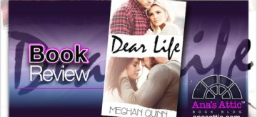 Book Review – Dear Life by Meghan Quinn with signed giveaway