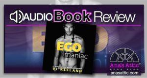 Audiobook Review – Egomaniac by Vi Keeland
