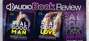Audiobook Duet Review – Real Good Man and Real Good Love by Meghan March