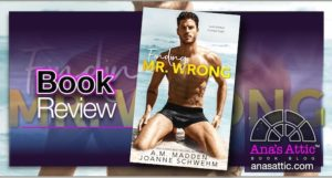 Book Review – Finding Mr. Wrong by A.M. Madden and Joanne Schwehm