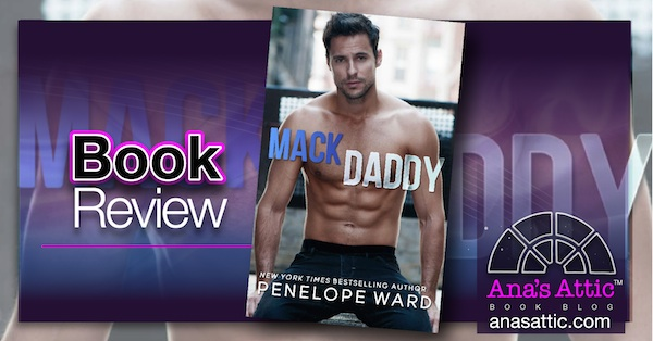 Book Review – Mack Daddy by Penelope Ward