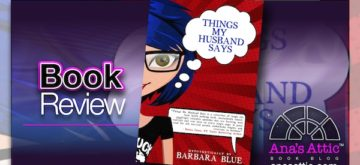Book Review – Things My Husband Says by Barbara Blue