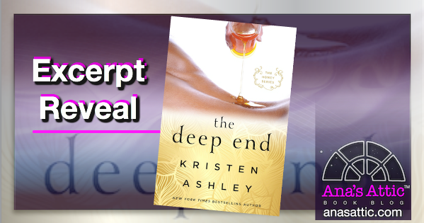 Excerpt Reveal – The Deep End by Kristen Ashley