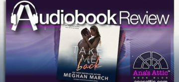 Audiobook Review – Take Me Back by Meghan March
