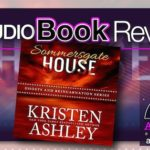 Audiobook Review – Sommersgate House by Kristen Ashley