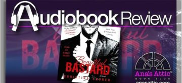 Audiobook Review – Beautiful Bastard by Christina Lauren