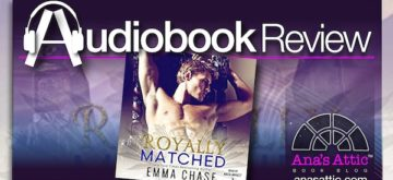 Audiobook Review – Royally Matched by Emma Chase
