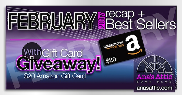 February 2017 Recap and Bestsellers with $20 Giveaway