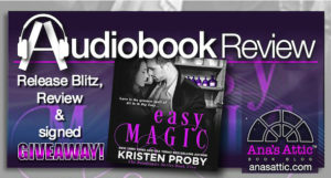 Audiobook Review – Easy Magic by Kristen Proby