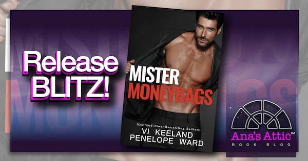 Release Blitz- Mister Moneybags by Vi Keeland and Penelope Ward