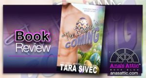 Book Review – The Bunny Is Coming by Tara Sivec