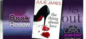Book Review – The Thing About Love by Julie James