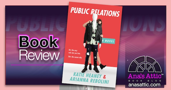 Book Review – Public Relations by Katie Heaney and Ariana Rebolini
