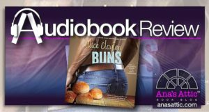 Audiobook Review – Buns by Alice Clayton