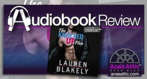 Audiobook Review – The Knocked Up by Lauren Blakely