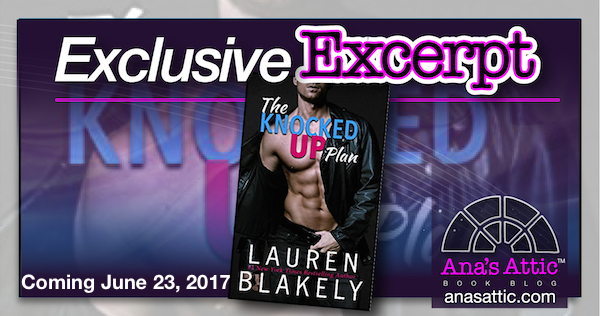 Exclusive Excerpt – The Knocked Up Plan by Lauren Blakely