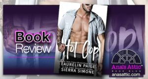 Book Review – Hot Cop by Laurelin Paige and Sierra Simone