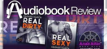 Audiobook Review – The Real Dirty Duet by Meghan March