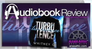 Audiobook Review – Turbulence by Whitney G.