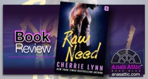Book Review – Raw Need by Cherrie Lynn