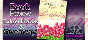 Book Review and Interview – The Time In Between by Kristen Ashley