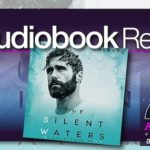 Audiobook Review – The Silent Waters by Brittainy C. Cherry