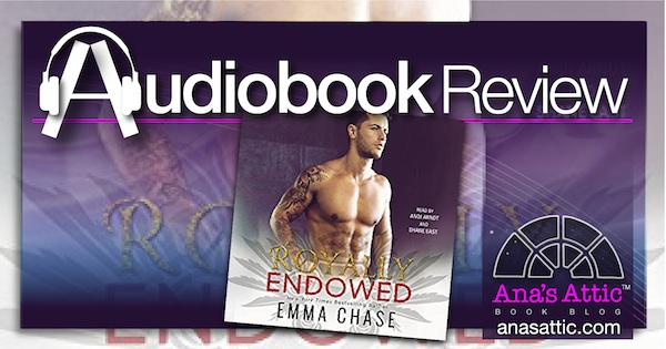 Audiobook Review – Royally Endowed by Emma Chase