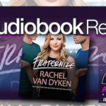 Audiobook Review – Fraternize by Rachel Van Dyken