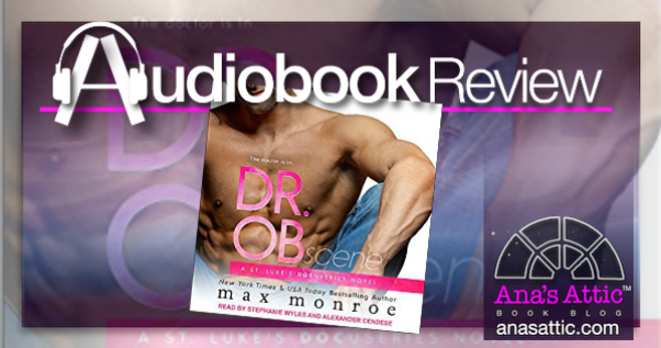 Audiobook Review – Dr. OB by Max Monroe