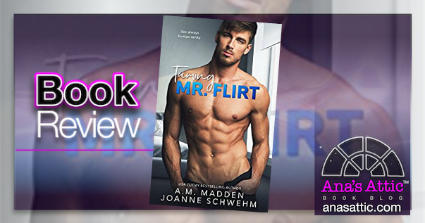 Book Review – Taming Mr. Flirt by A.M. Madden and Joanne Schwehm