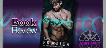 Book Review – The Outskirts by T.M. Frazier