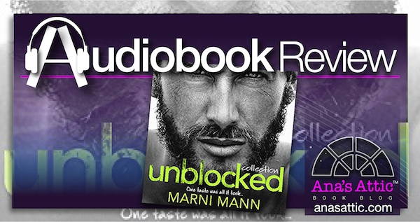 Audiobook Review – The Unblocked Collection by Marni Mann