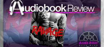 Audiobook Review – Ravage Me by Ryan Michele
