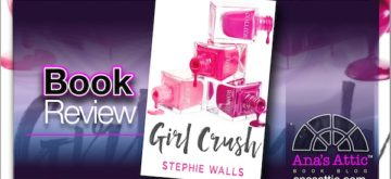 Book Review – Girl Crush by Stephie Walls