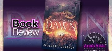 Book Review – Dawn: Hero Society 1 by Jessica Florence