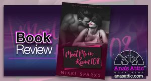 Book Review – Meet Me In Room 108 by Nikki Sparxx