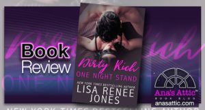 Book Review- Dirty Rich One Night Stand- Lisa Renee Jones