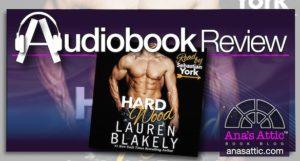 Audiobook Review – Hard Wood by Lauren Blakely