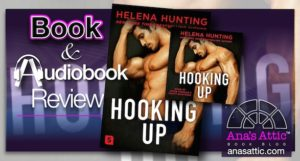Book – Audiobook Review – Hooking Up by Helena Hunting