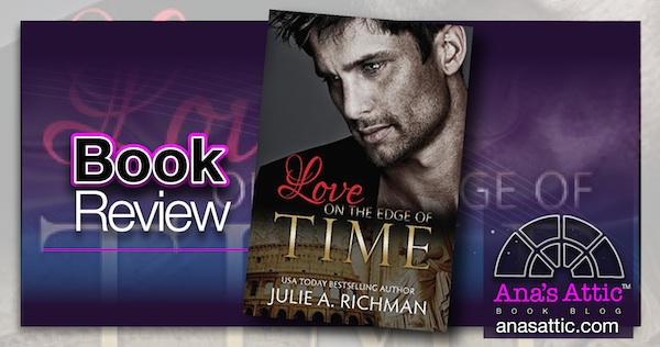 Book Review – Love on The Edge of Time by Julie A. Richman