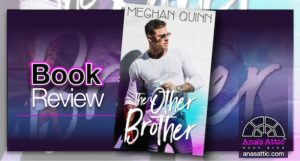 Book Review – The Other Brother by Meghan Quinn