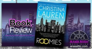 Book Review – Roomies by Christina Lauren