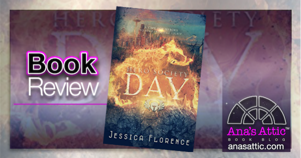 Day – Hero Society 2 by Jessica Florence