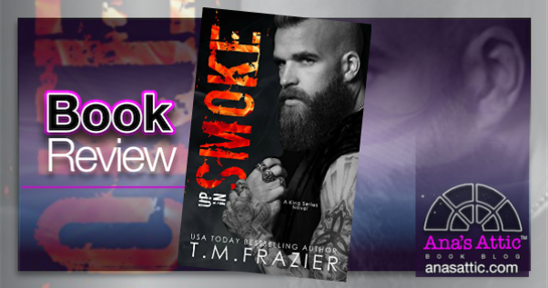 Book Review – Up In Smoke by TM Frazier