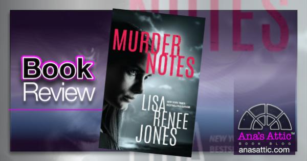 Book Review – Murder Notes by Lisa Renee Jones