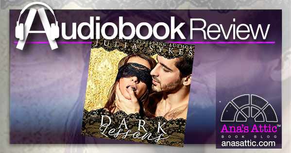 Audiobook Review – Dark Lessons by Julia Sykes
