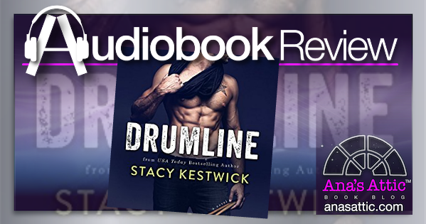 Audiobook Review – Drumline by Stacy Kestwick