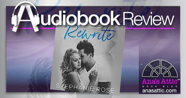 Audiobook Review – Rewrite by Stephanie Rose