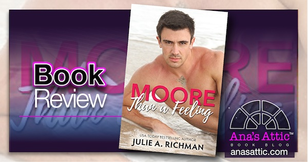 Moore Than A Feeling by Julie A. Richman – Book Review