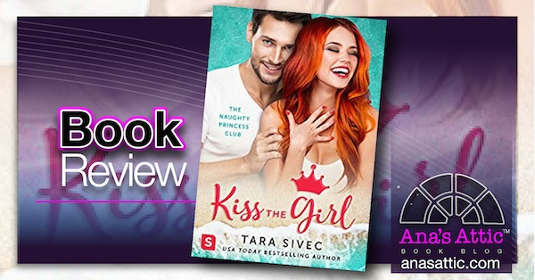Kiss The Girl by Tara Sivec – Book Review